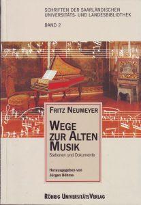 Neumeyer Wege zur Alten Musik