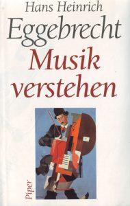 Eggebrecht Musik verstehen vorn